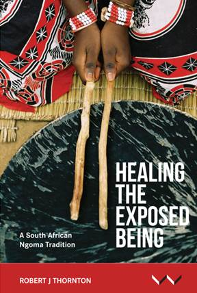 Robert Thornton: Healing the exposed Being